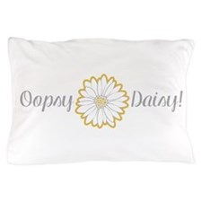 Oopsy Daisy Pillow Case