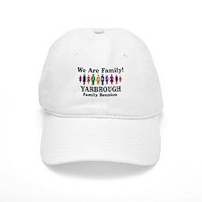 YARBROUGH reunion (we are fam Baseball Cap