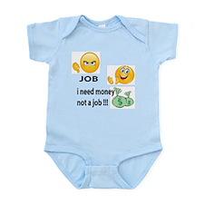 I need money, not a job Body Suit