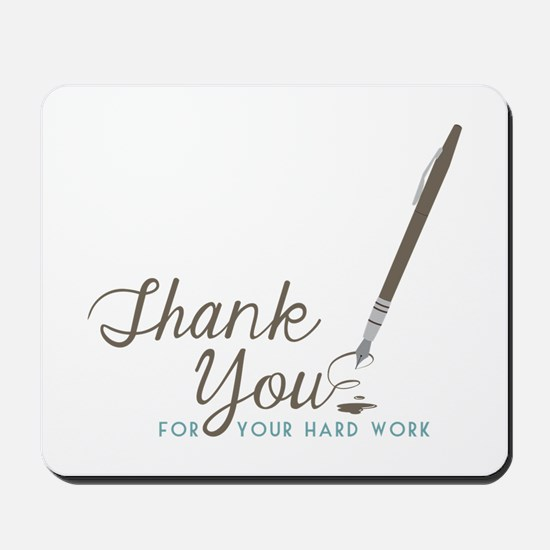 Thank You For Work Mousepad