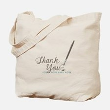 Thank You For Work Tote Bag