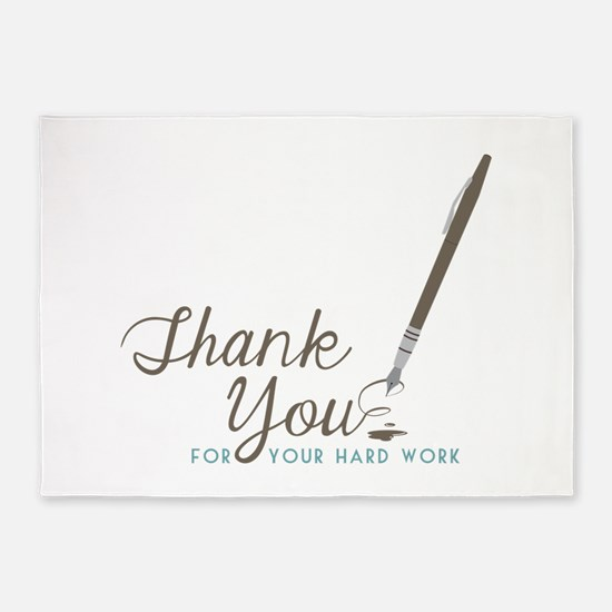 Thank You For Work 5'x7'Area Rug