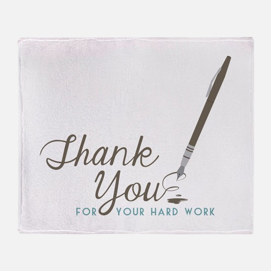 Thank You For Work Throw Blanket