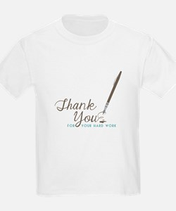 Thank You For Work T-Shirt