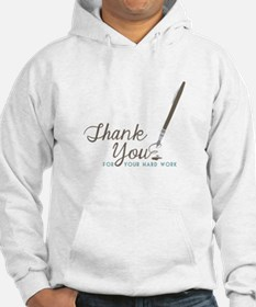 Thank You For Work Hoodie