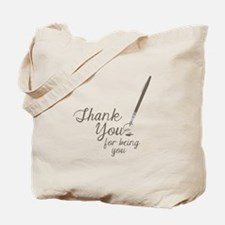 For Being You Tote Bag