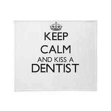 Keep calm and kiss a Dentist Throw Blanket