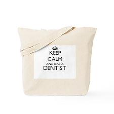 Keep calm and kiss a Dentist Tote Bag