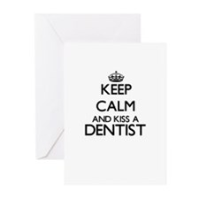 Keep calm and kiss a Dentist Greeting Cards