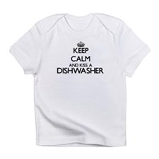 Keep calm and kiss a Dishwasher Infant T-Shirt