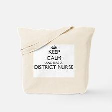 Keep calm and kiss a District Nurse Tote Bag