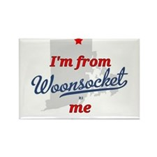 I'm from Woonsocket, me Magnets