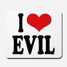 I Love Evil Mousepad