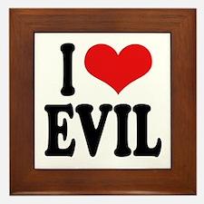 I Love Evil Framed Tile