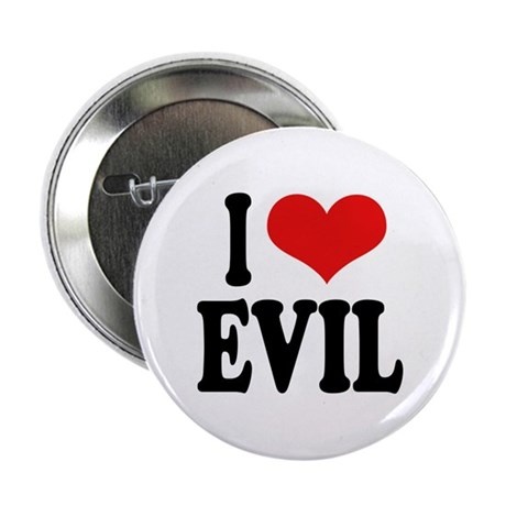 "I Love Evil 2.25"" Button (100 pack)"