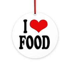 I Love Food Ornament (Round)