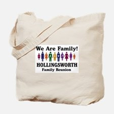 HOLLINGSWORTH reunion (we are Tote Bag