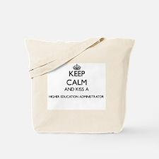 Keep calm and kiss a Higher Education Adm Tote Bag