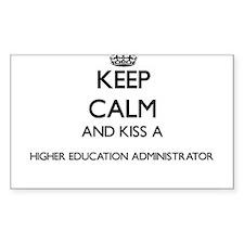 Keep calm and kiss a Higher Education Admi Decal