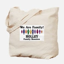 HOLLEY reunion (we are family Tote Bag