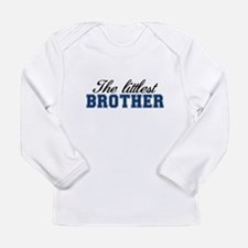 The Littlest Brother Long Sleeve T-Shirt