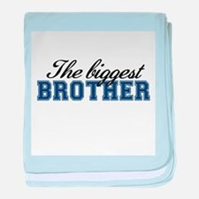 The biggest brother baby blanket
