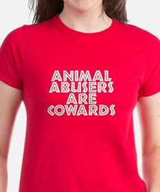 Animal abusers are cowards - Tee