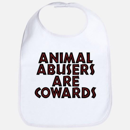 Animal abusers are cowards - Bib