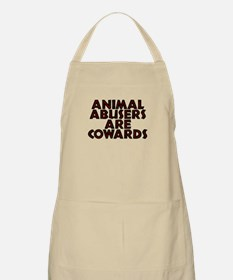 Animal abusers are cowards - Apron