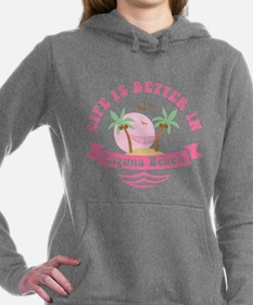 Life's Better In Laguna Women's Hooded Sweatshirt