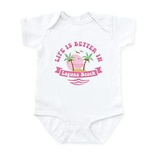 Life's Better In Laguna Beach Infant Bodysuit