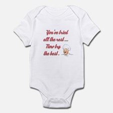 NOW TRY THE BEST Infant Bodysuit