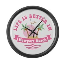 Life's Better In Newport Beach Large Wall Clock