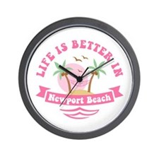 Life's Better In Newport Beach Wall Clock