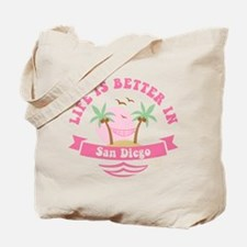 Life's Better In San Diego Tote Bag