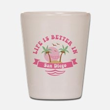 Life's Better In San Diego Shot Glass