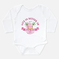 Life's Better In Santa Long Sleeve Infant Bodysuit