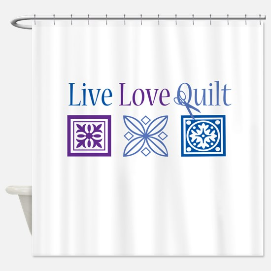 Live Love Quilt Shower Curtain