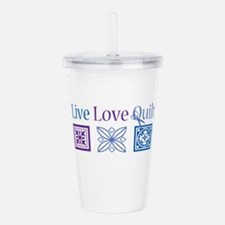 Live Love Quilt Acrylic Double-wall Tumbler