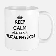 Keep calm and kiss a Medical Physicist Mugs