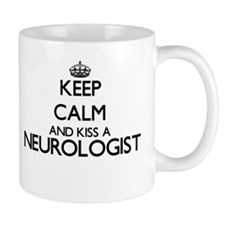 Keep calm and kiss a Neurologist Mugs