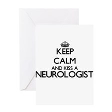 Keep calm and kiss a Neurologist Greeting Cards