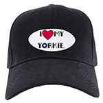i love my yorkie Black Cap