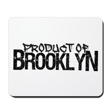 Product of Brooklyn Mousepad