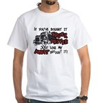 A Truck Driver Like My Aunt White T-Shirt