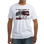 A Truck Driver Like My Aunt Fitted T-Shirt