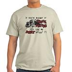 A Truck Driver Like My Aunt Light T-Shirt