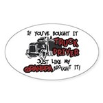 A Truck Driver Like My Grandpa Oval Sticker