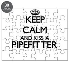 Keep calm and kiss a Pipefitter Puzzle