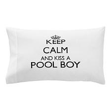 Keep calm and kiss a Pool Boy Pillow Case